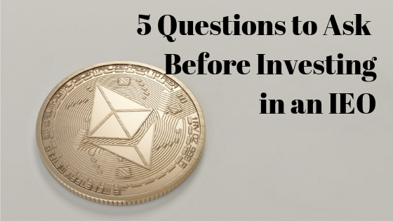 5 Questions to Ask Before Investing in an IEO