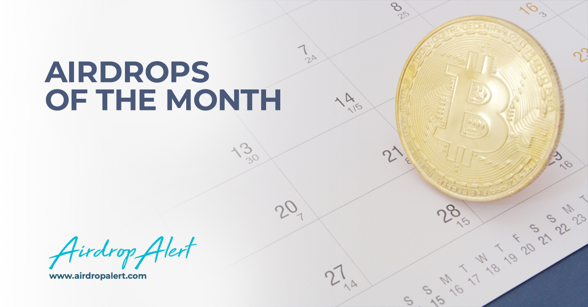 Crypto Airdrops of the month