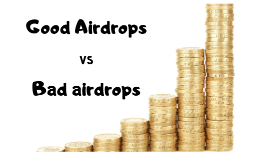 How to differentiate good airdrops from the bad?